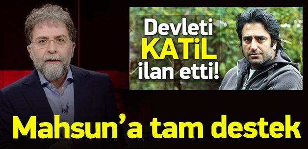Ahmet Hakan'dan Mahsun Kırmızıgül'e tam destek