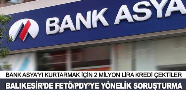 Bank Asya'yı kurtarmak için 2 milyon lira kredi çektiler