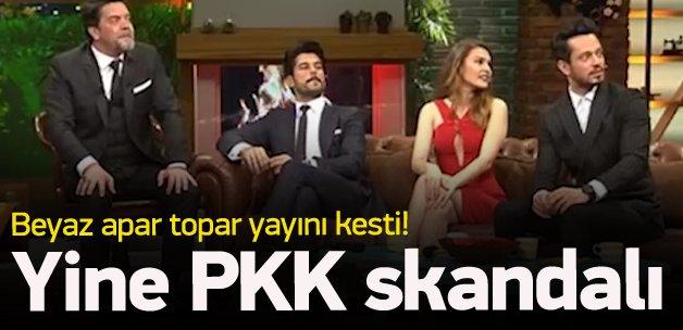 Beyaz Show'da yine PKK rezaleti