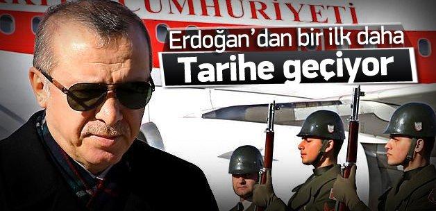 Cumhurbaşkanı Erdoğan'dan bir ilk daha!