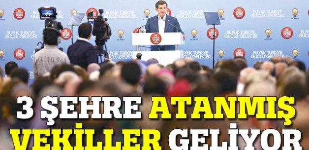 Davutoğlu açıkladı, 3 şehre atanmış vekiller geliyor