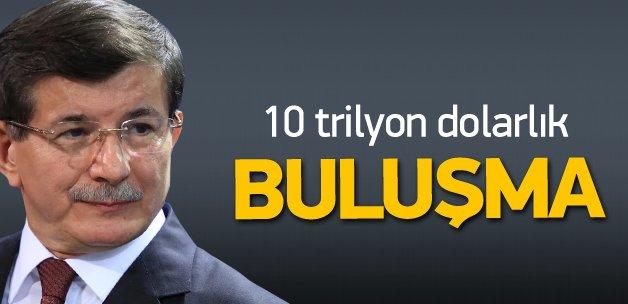 Davutoğlu'nun 10 trilyon dolarlık kritik buluşması