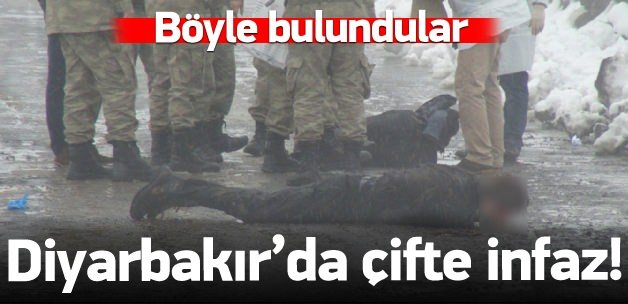 Diyarbakır'da çifte infaz!