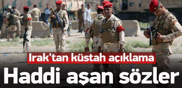 Irak'tan küstah 'Türkiye' açıklaması