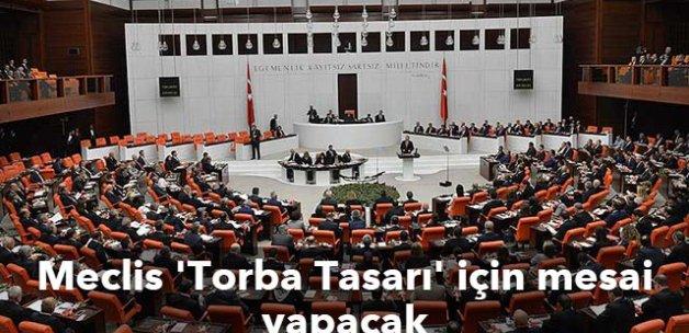 Meclis 'Torba Tasarı' için mesai yapacak