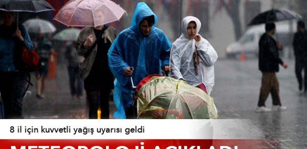 Meteoroloji'den 8 il kuvvetli yağış uyarısı