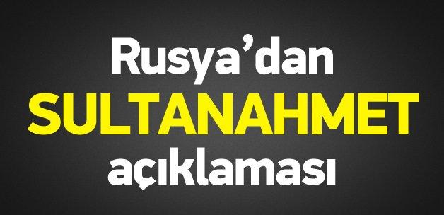 Rusya'dan Sultanahmet açıklaması