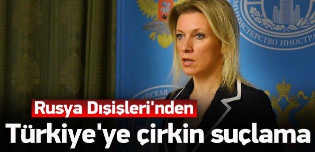 Rusya'dan Türkiye'ye çirkin suçlama!