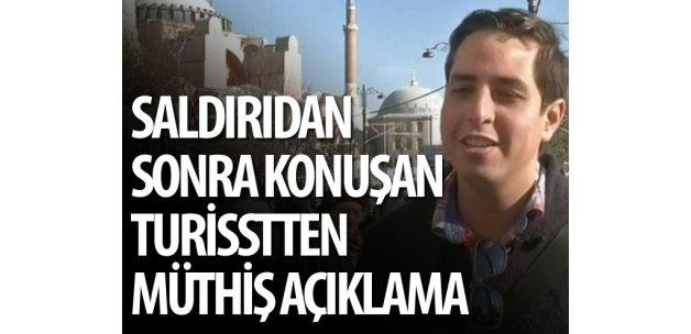 Saldırı sonrası konuşan turist: Terör bizi teslim alamayacak