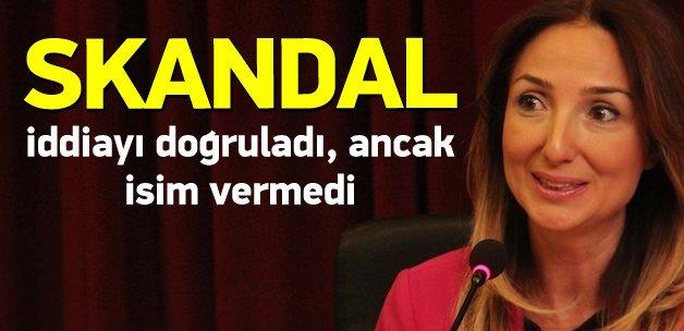 Skandal iddiayı doğruladı, ancak isim vermedi