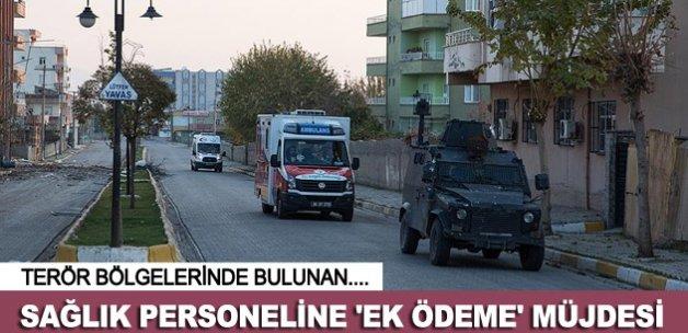 Terör mağduru sağlık personeline 'ek ödeme' müjdesi