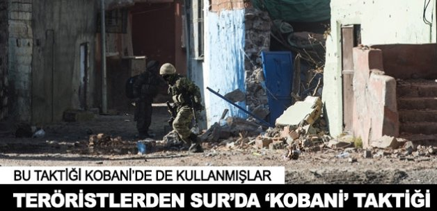 """Teröristlerden """"Kobani"""" taktiği"""