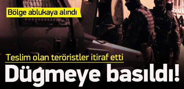 Teröristlerin itirafları sonrası düğmeye basıldı