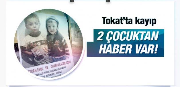 Tokat'ta kaybolan çocuklardan haber var!