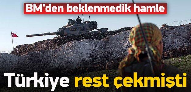 Türkiye rest çekmişti! BM'den sürpriz hamle