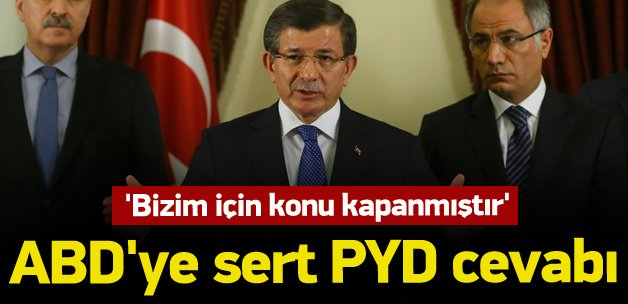 Başbakan'dan ABD'ye çok sert PYD cevabı