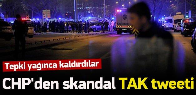 CHP'den skandal 'TAK' tweeti