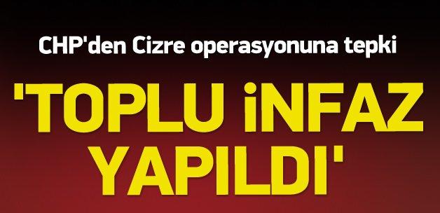 CHP'li Tanrıkulu: Cizre'de toplu infaz şüphesi var