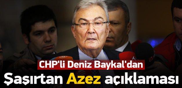 Deniz Baykal'dan şaşırtan 'Azez' açıklaması