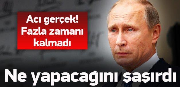 Fazla zaman kalmadı! Putin'in başı dertte