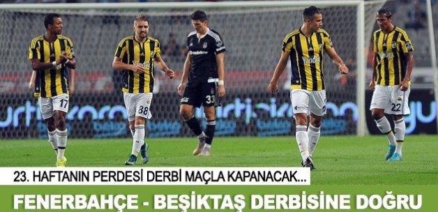 Fenerbahçe Beşiktaş derbisine doğru
