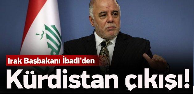 Irak Başbakanı İbadi'den Kürdistan çıkışı!