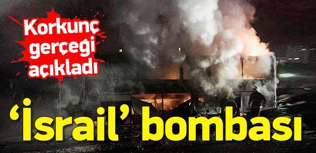 İsrail'in Türkiye'deki 'bomba' oyunu