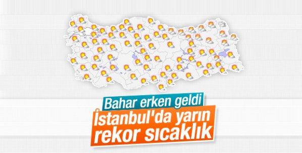 İstanbul'da yarın sıcaklık rekoru kırılacak