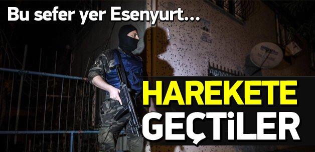İstanbul Esenyurt'ta terör operasyonu