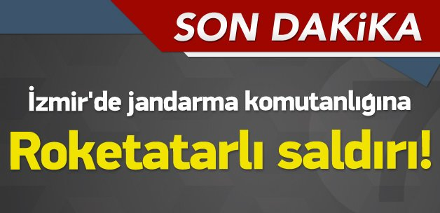 İzmir'de jandarmaya terör saldırısı