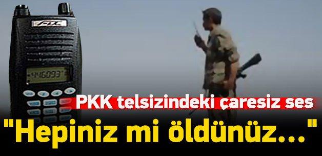 Kandil, PKK'lı gruplara telsizden böyle bağırdı!