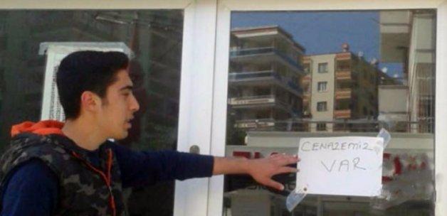 Kapıya 'Cenazemiz Var' yazdı! Bin pişman oldu!