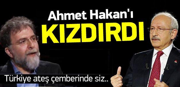 Kılıçdaroğlu'nun sözleri Ahmet Hakan'ı kızdırdı
