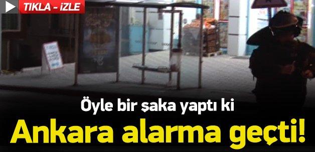 Öyle bir şaka yaptı ki Ankara alarma geçti