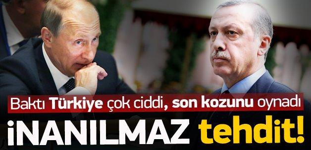 Putin'den Türkiye'ye akılalmaz tehdit