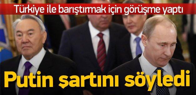 Putin'in Nazarbayev'e Türkiye cevabı