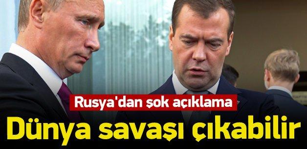 Rusya'dan Suriye uyarısı: Dünya savaşı çıkabilir