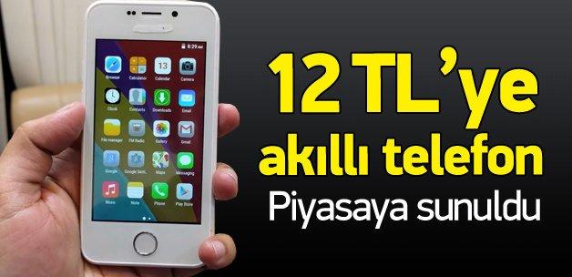 Sadece 12 TL'ye akıllı telefon!