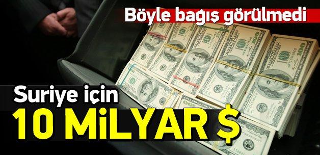 Suriye için 10 milyar dolarlık rekor bağış!