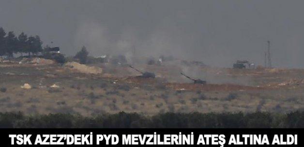 TSK, Azez'deki PYD mevzilerini ateş altına aldı