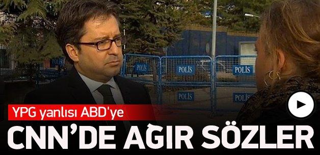 YPG yanlısı ABD'ye CNN'de ağır sözler
