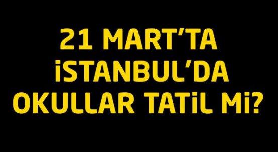 21 Mart'ta okullar tatil mi?