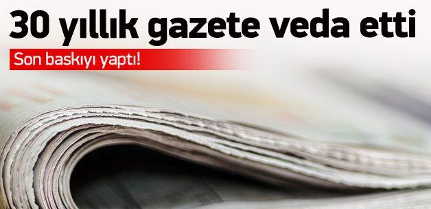 30 yıllık gazete son baskıyı yaptı