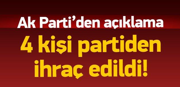 4 isim Ak Parti'den ihraç edildi