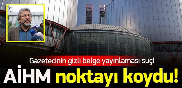 AİHM'e göre gizli belge yayınlayan gazeteci suçlu