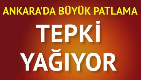 Ankara'daki patlamanın ardından ilk tepkiler