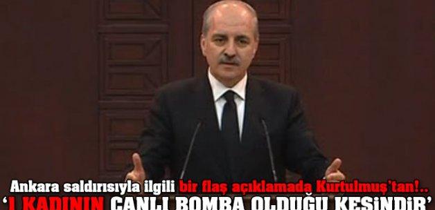 Ankara saldırısıyla ilgili bir flaş açıklamada Kurtulmuş'tan!