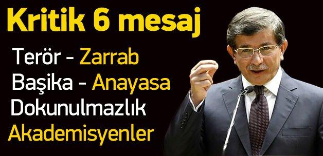 Başbakan Davutoğlu'ndan 6 mesaj