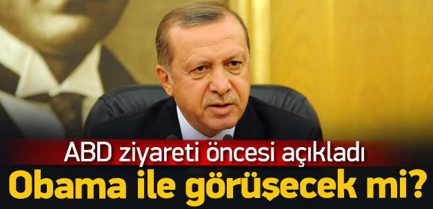 Erdoğan: Obama ile görüşeceğim