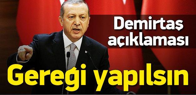 Erdoğan: Savcılar üzerine düşeni yapmalıdır